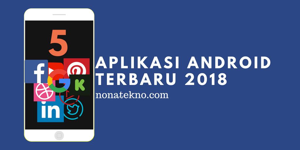 Aplikasi Baru 2018