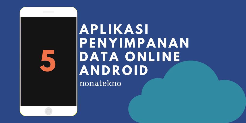 Aplikasi Penyimpanan Data Online Android