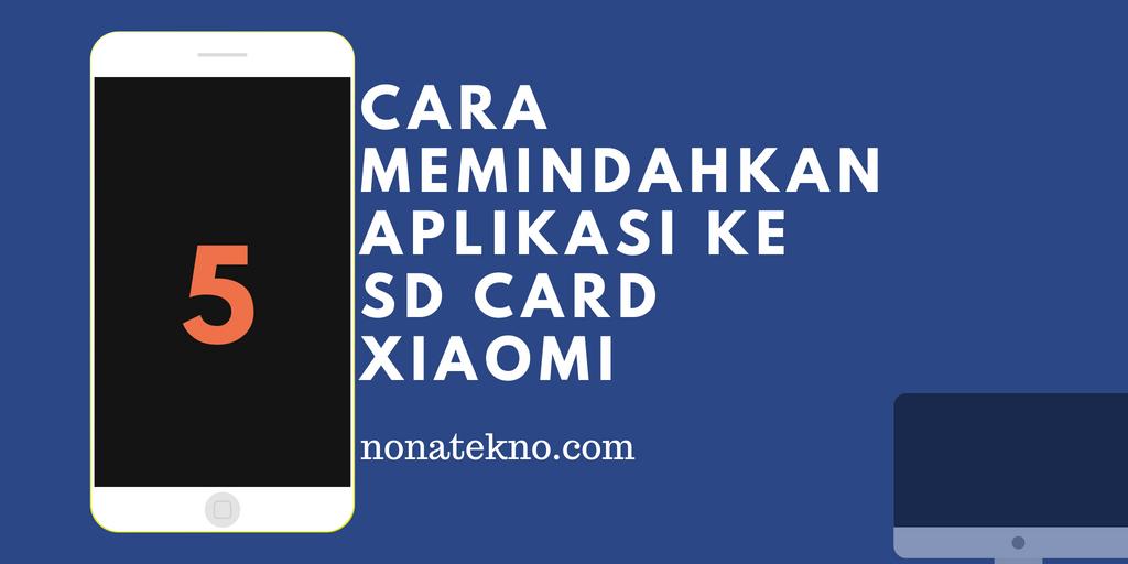 Cara Memindahkan Aplikasi ke SD Card Xiaomi