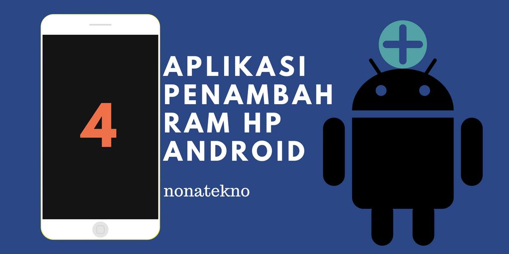Aplikasi Penambah RAM HP Android
