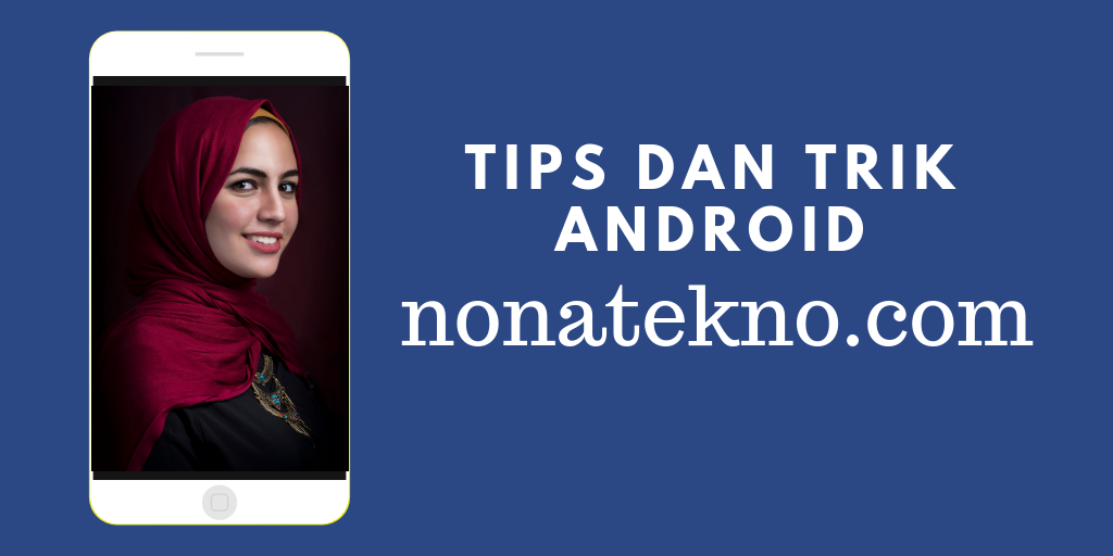 nonatekno.com cara android
