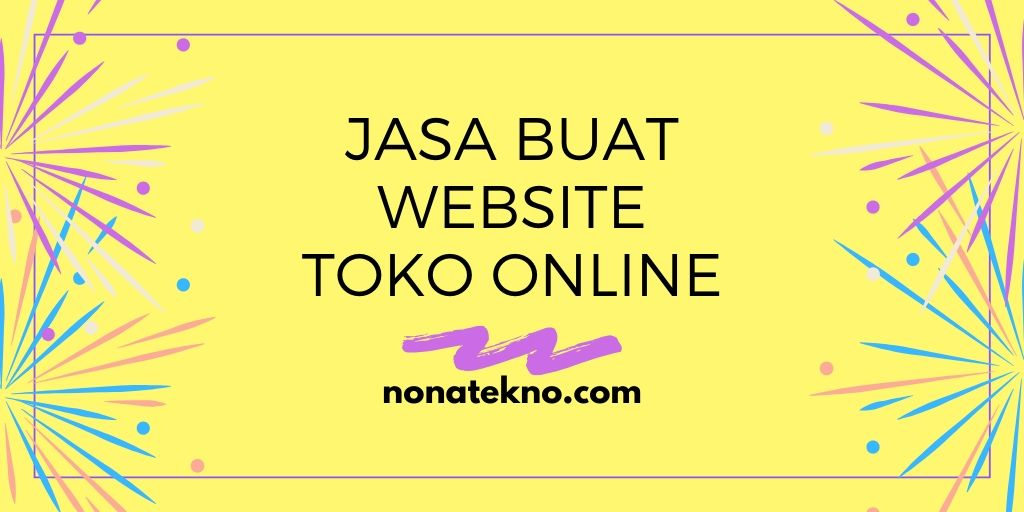 Jasa Pembuatan Website Toko Online Terbaik