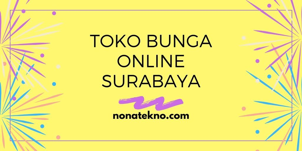 Toko Bunga Online Surabaya
