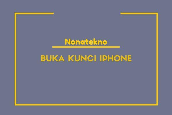buka kunci iphone