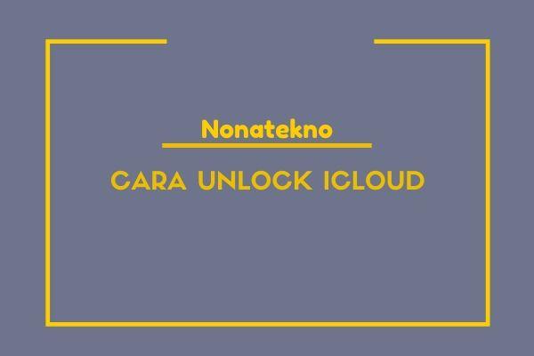 cara unlock icloud
