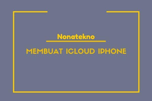 membuat icloud iphone
