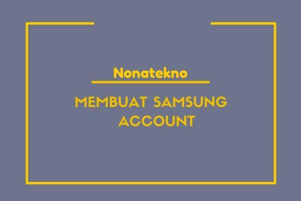 cara membuat samsung account