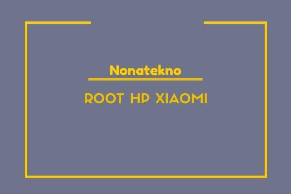 root hp xiaomi