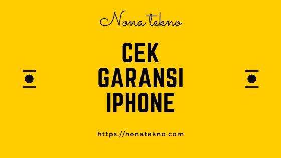 cara mengecek garansi iphone