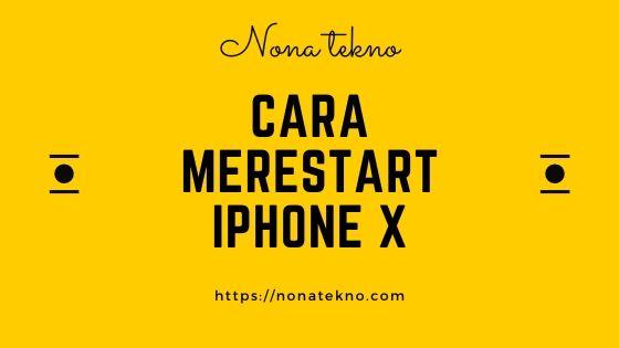 cara merestart iphone x