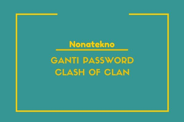cara ganti password coc