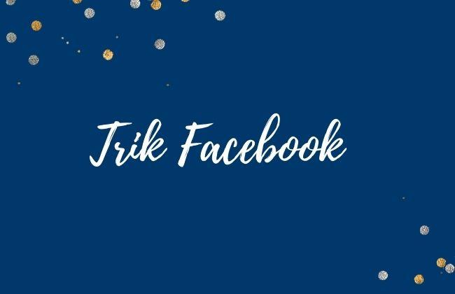 trik facebook terbaru